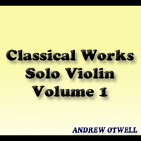 Andrew T. Otwell Classical Violin Solos
